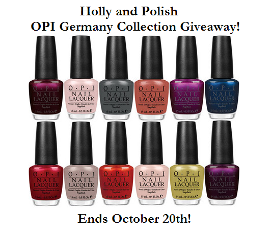 Holly and Polish  - OPI Germany Collection Giveaway!